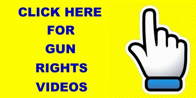 click                         here for gun rights videos