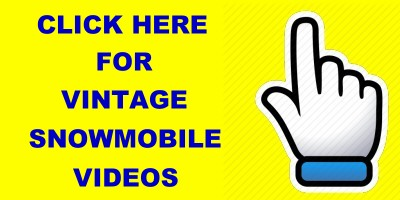 click here for vintage snowmobile videos